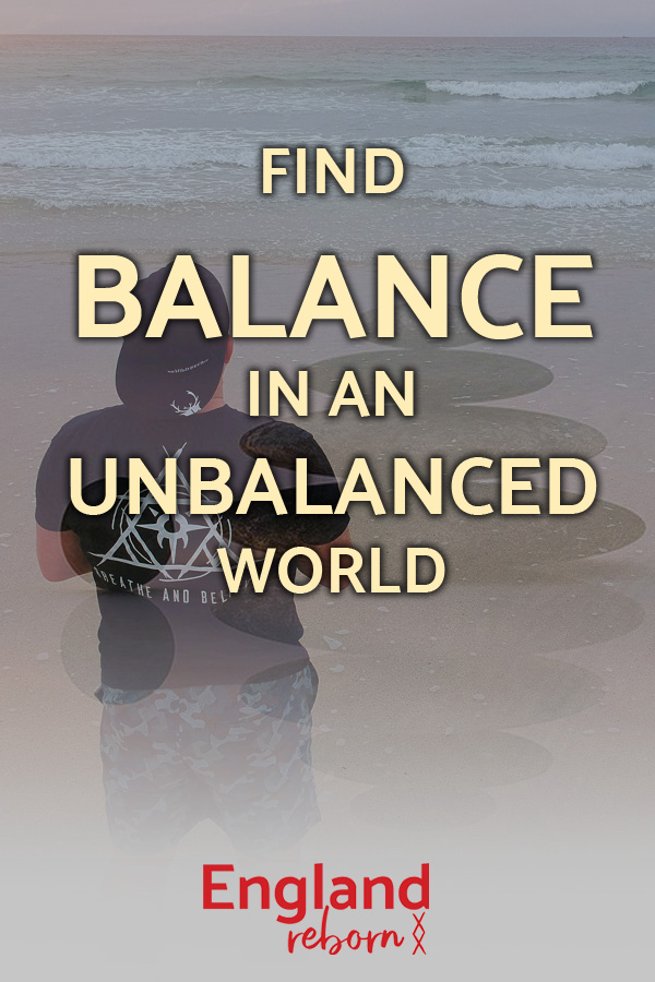 How to find balance in an unbalanced world