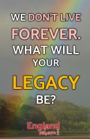 What will your legacy be?