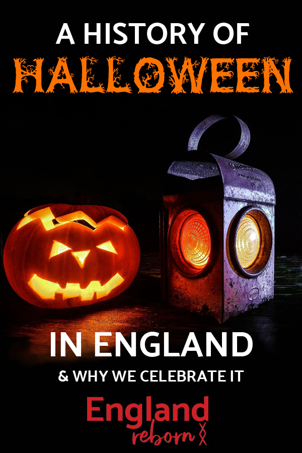 Why do we celebrate Halloween in England?
