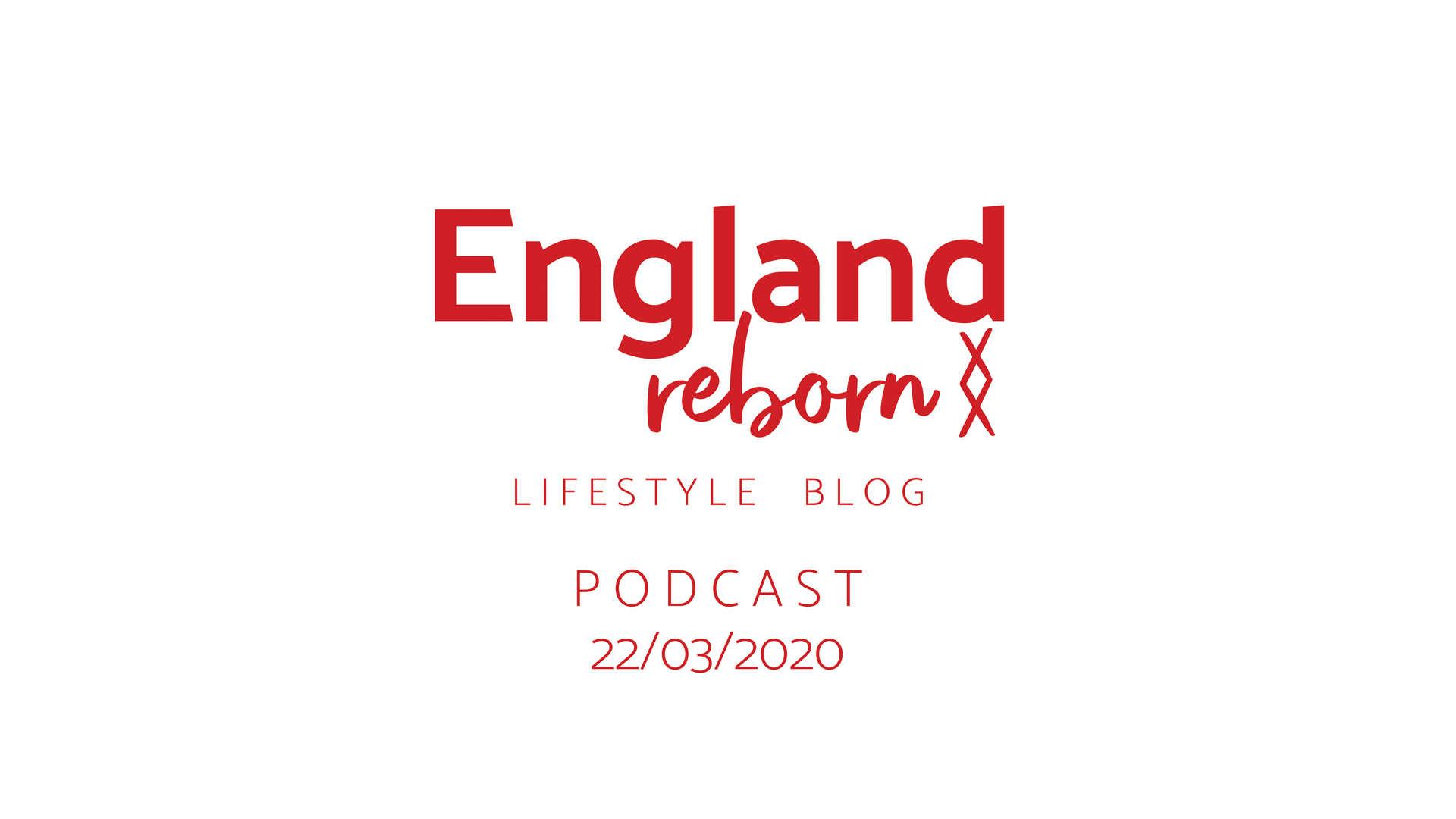 Podcast from England Reborn