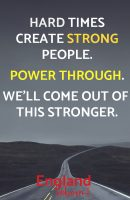 Hard times create strong people